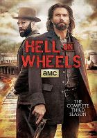 Cover image for Hell on wheels the complete third season