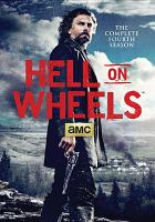 Cover image for Hell on wheels The complete fourth season