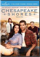 Cover image for Chesapeake Shores. Season one