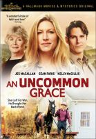 Cover image for An uncommon Grace