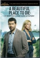 Cover image for A beautiful place to die a Martha's Vineyard mystery