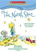 Cover image for The north star : --and more stories about following your dreams