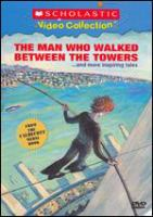 Cover image for The man who walked between the towers --and more inspiring tales