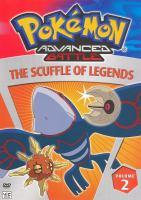 Cover image for Pokemon advanced battle. Volume 2, Scuffle of legends