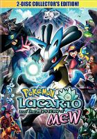 Cover image for Pokemon. Lucario and the mystery of Mew