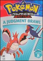 Cover image for Pokemon advanced battle. Volume 8, A judgement brawl!