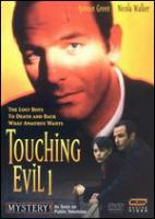 Cover image for Touching evil. 1