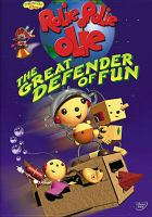 Cover image for Rolie Polie Olie. The great defender of fun
