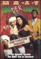 Cover image for Bad Santa : the unrated version
