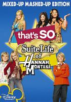 Cover image for That's so suite life of Hannah Montana