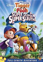 Cover image for My friends Tigger & Pooh. Super duper super sleuths