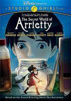 Cover image for The secret world of Arrietty Karigurashi no Arietti