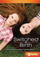 Cover image for Switched at birth volume one