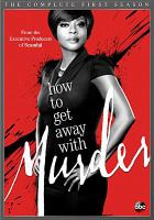 Cover image for How to get away with murder The complete first season
