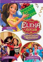 Cover image for Elena of Avalor. Celebrations to remember