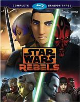 Cover image for Star Wars rebels The complete season three.
