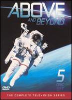Cover image for Above and beyond The complete television series.