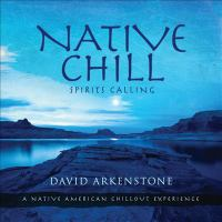 Cover image for Native chill spirits calling