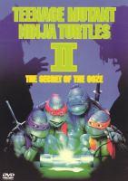 Imagen de portada para Teenage Mutant Ninja Turtles  II the secret of the ooze