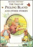 Cover image for The tale of Pigling Bland and other stories