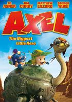 Cover image for Axel the biggest little hero