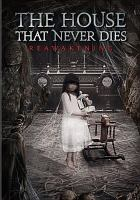 Cover image for The house that never dies. Reawakening