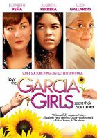 Cover image for How the Garcia girls spent their summer