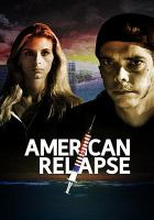 Cover image for American relapse
