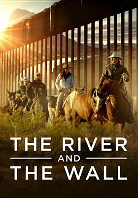 Cover image for The river and the wall