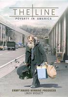 Imagen de portada para The line : poverty in America