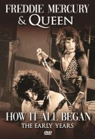 Cover image for Freddie Mercury & Queen how it all began. the early years