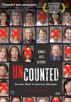 Cover image for Uncounted the new math of American elections