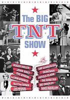 Imagen de portada para The big T.N.T. show