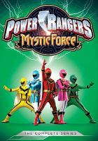 Cover image for Power Rangers Mystic Force. The complete series