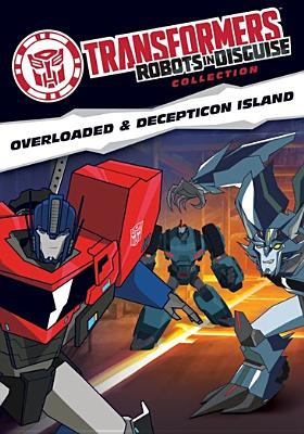 Cover image for Transformers, Robots in disguise collection. Overloaded & Decepticon Island