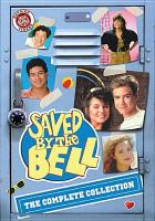 Cover image for Saved by the bell Complete collection.