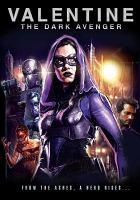 Cover image for Valentine the dark avenger