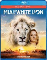 Cover image for Mia and the white lion quest for freedom