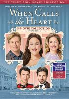 Cover image for When calls the heart 5-movie collection, Year six.