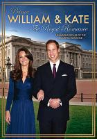 Cover image for Prince William & Kate the royal romance, behind-the-scenes of the beautiful romance.