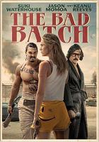 Cover image for The bad batch