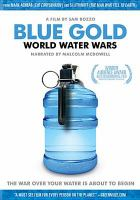 Cover image for Blue gold world water wars