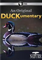 Cover image for An original duckumentary