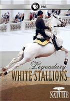 Cover image for Legendary white stallions