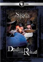 Cover image for Secrets of the dead Death on the railroad.