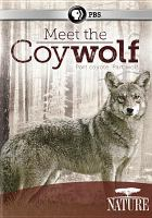 Cover image for Meet the coywolf
