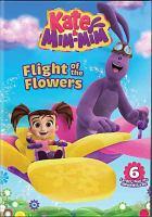 Imagen de portada para Kate & Mim-Mim. Flight of the flowers