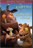 Cover image for The Gruffalo and The Gruffalo's child