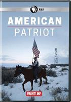 Cover image for American patriot inside the armed uprising against the federal government.