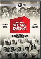 Cover image for Tell them we are rising the story of black colleges and universities